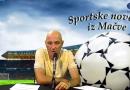 Sportske novosti iz Mačve-Radio Nešvil 14.05.2018.